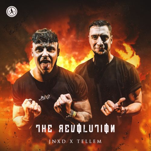 JNXD and Tellem - The Revolution - Dirty Workz - 03:54 - 30.04.2020