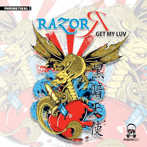 Razor R - Get My Luv - Phrenetikal Records - 04:31 - 05.05.2020