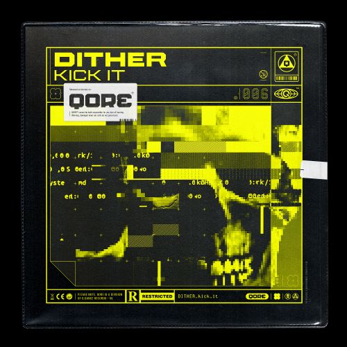 Dither - Kick It - QORE - 03:18 - 14.05.2020