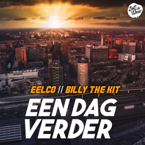 Eelco and Billy The Kit - Een Dag Verder - ROQ 'N Rolla Music - 02:40 - 20.05.2020