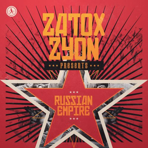 Zatox and Zyon - Russian Empire - Dirty Workz - 04:17 - 23.04.2020
