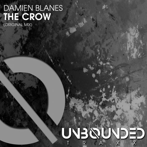Damien Blanes - The Crow - Unbounded Traxx - 07:53 - 22.05.2020