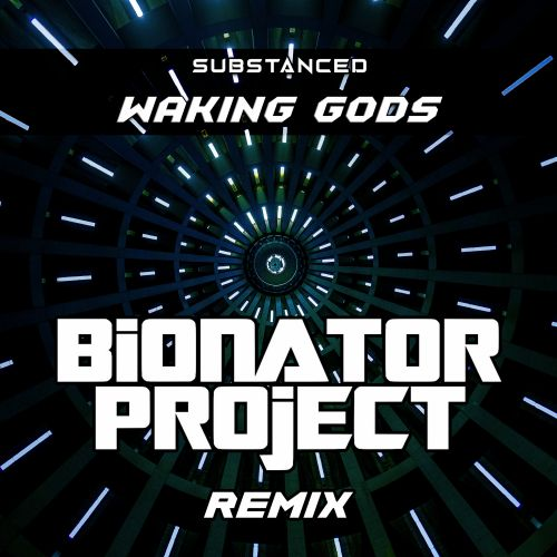 Substanced - Waking Gods - FINRG Recordings - 03:10 - 22.05.2020