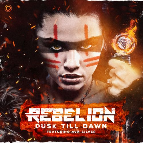 Rebelion Ft. Ava Silver - Dusk Till Dawn - Q-dance Records - 03:34 - 22.05.2020
