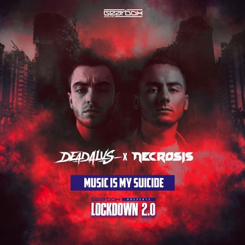 Deadalus & Necrosis - Music Is My Suicide - Revolutions - 04:34 - 01.06.2020