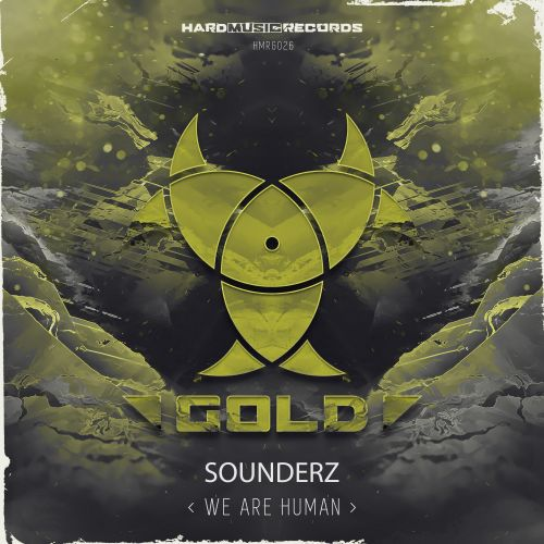 Sounderz - We Are Human - Hard Music Records Gold - 03:11 - 03.06.2020