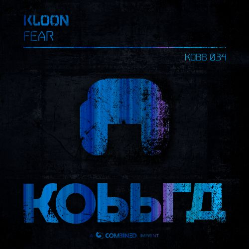 Kloon - Fear - Kobbra - 03:53 - 04.06.2020