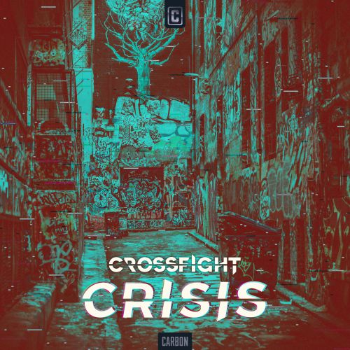 Crossfight - Crisis - Scantraxx Carbon - 03:50 - 09.06.2020