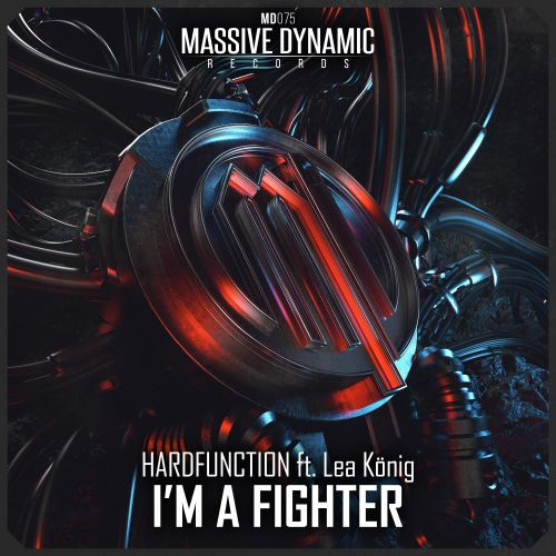 Hardfunction Ft. Lea König - I'm A Fighter - Massive-Dynamic Records - 03:49 - 15.06.2020