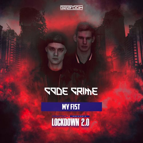 Code Crime - My Fist - Revolutions - 02:30 - 22.06.2020
