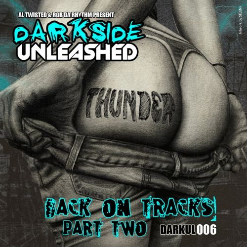 Thunder - Moment Of Clarity - Darkside Unleashed - 04:13 - 22.06.2020