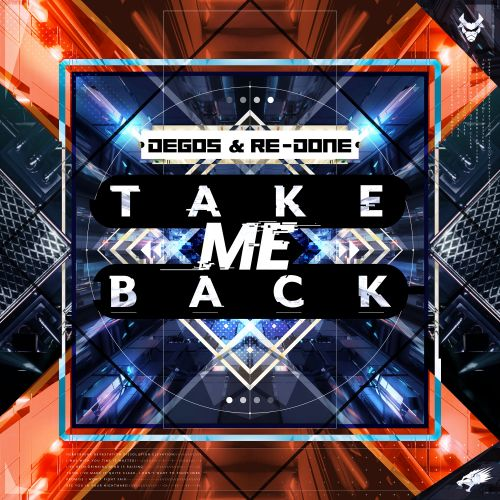 Degos & Re-Done - Take Me Back - Nightbreed Records - 04:28 - 25.06.2020