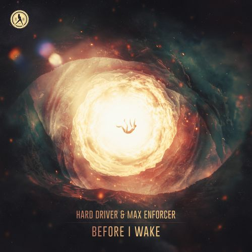Hard Driver And Max Enforcer - Before I Wake - Dirty Workz - 05:09 - 17.06.2020