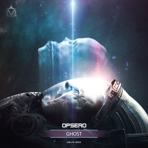 Opsero - Ghost - Oblivion Music - 03:41 - 16.07.2020