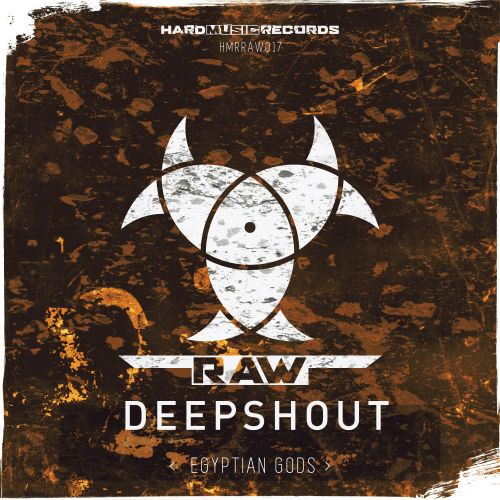 Deepshout - Egyptian Gods - Hard Music Records RAW - 05:55 - 29.06.2020