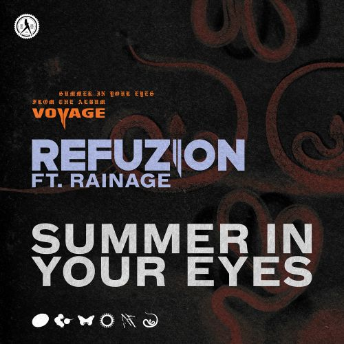 Refuzion featuring rainage - Summer In Your Eyes - Dirty Workz - 03:54 - 26.06.2020