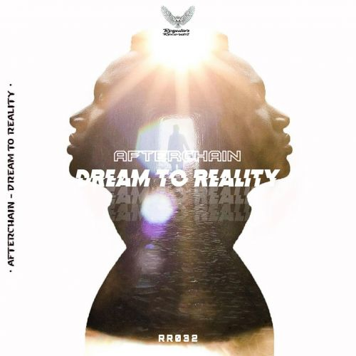 Afterchain - Dream To Reality - Regular Recordings - 02:41 - 22.06.2020