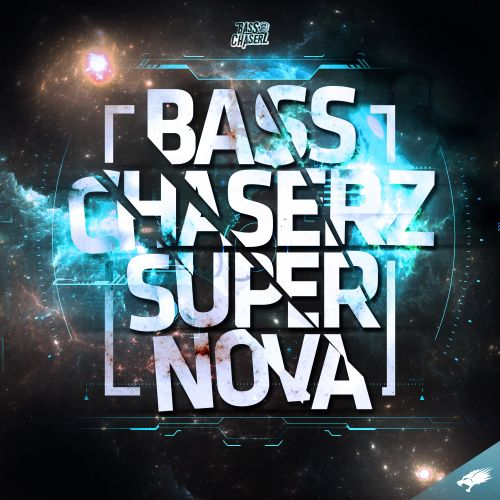 Bass Chaserz - Supernova - Nightbreed Records - 04:14 - 03.07.2020