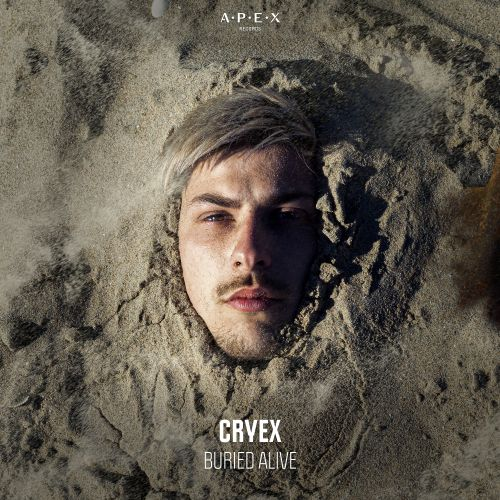 Cryex - Buried Alive - APEX Records - 03:38 - 03.07.2020
