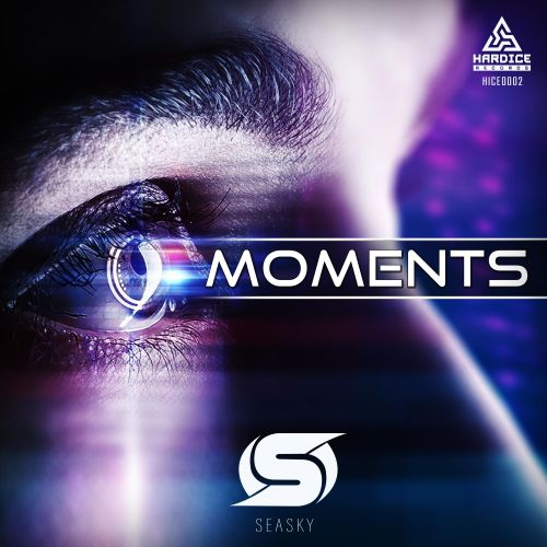 Seasky - Moments - Hardice Records - 03:51 - 26.06.2020