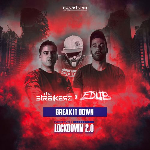 The Straikerz & eDUB - Break It Down - Overdrive Digital - 02:52 - 13.07.2020