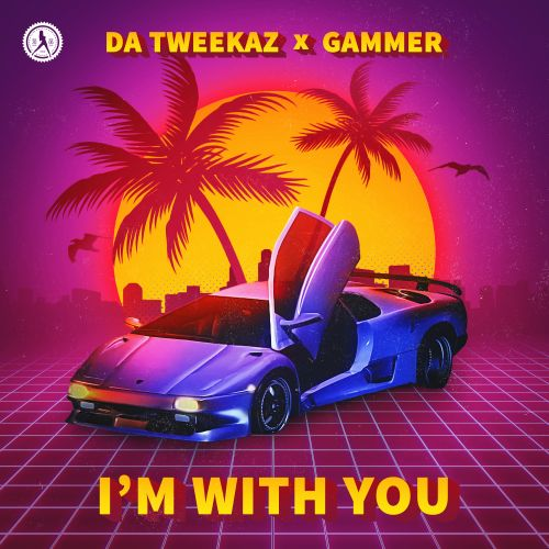 Da Tweekaz and Gammer - I'm With You - Dirty Workz - 04:00 - 16.07.2020