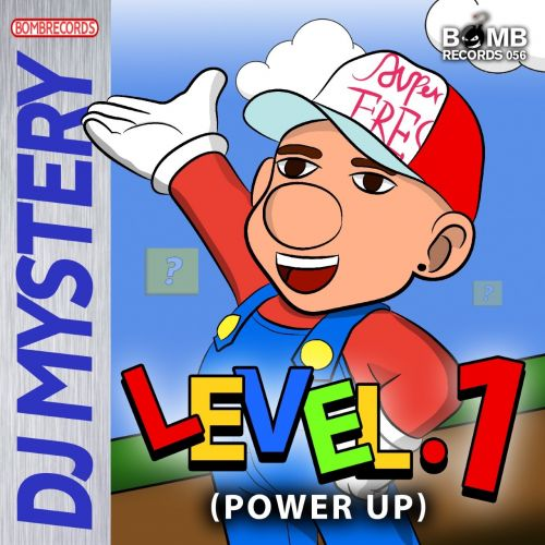 Dj Mystery - Level.1 - Bomb Records - 02:56 - 13.07.2020