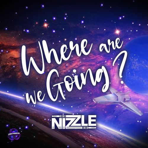 Nizzle - Where Are We Going - Contagious Records - 03:46 - 14.07.2020