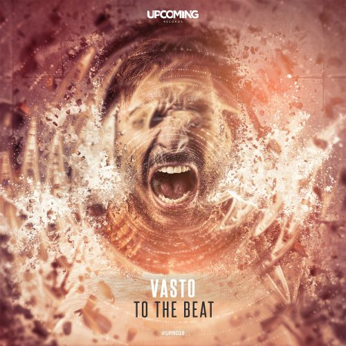 Vasto - To The Beat - Upcoming Records - 03:44 - 06.09.2019