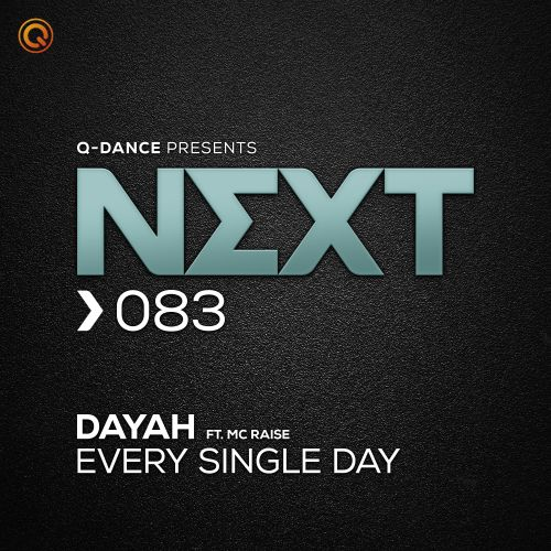 Dayah ft. MC Raise - Every Single Day - Q-dance presents NEXT - 04:03 - 20.07.2020