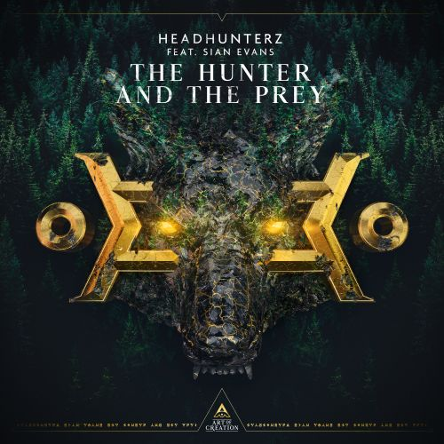 Headhunterz featuring Sian Evans - The Hunter And The Prey - Art of Creation - 04:13 - 30.07.2020