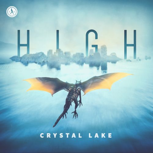 Crystal Lake - High - Dirty Workz - 03:52 - 24.07.2020