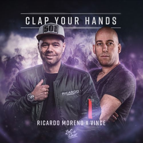 Ricardo Moreno and Vince - Clap Your Hands - ROQ 'N Rolla Music - 03:44 - 07.08.2020
