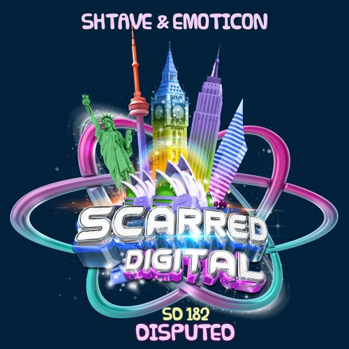 Shtave & Emoticon - Disputed - Scarred Digital - 03:44 - 05.08.2020