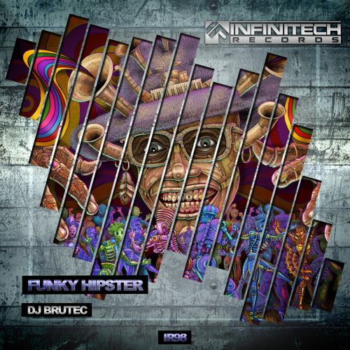 DJ Brutec - Funky Hipster - Infinitech Records - 06:47 - 06.08.2020