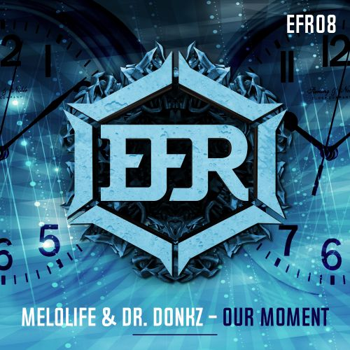 MELOLIFE and Dr. Donkz - Our Moment - Euphoric Frenchcore - 03:04 - 30.07.2020