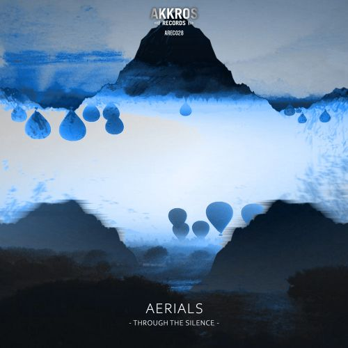 Aerials - Through The Silence - Akkros Records - 05:56 - 07.08.2020