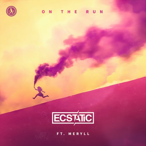 Ecstatic and MERYLL - On The Run - Dirty Workz - 03:48 - 07.08.2020