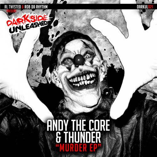 Andy The Core - Murdermind - Darkside Unleashed - 04:16 - 13.08.2020