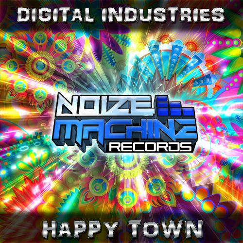 Digital Industries - Happy Town - Noize Machine Records Ltd - 06:20 - 14.08.2020