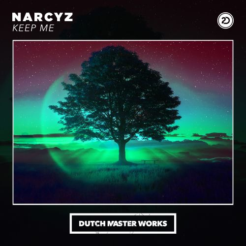 Narcyz - Keep Me - Dutch Master Works - 04:39 - 17.09.2020