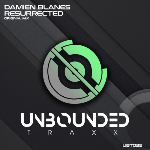 Damien Blanes - Resurrected - Unbounded Traxx - 08:19 - 17.07.2020