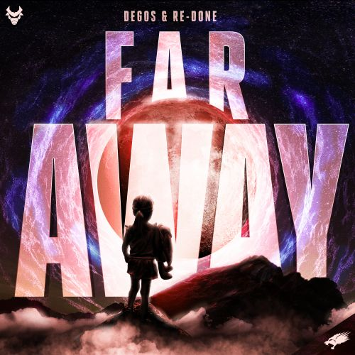 Degos & Re-Done - Far Away - Nightbreed Records - 04:11 - 04.09.2020
