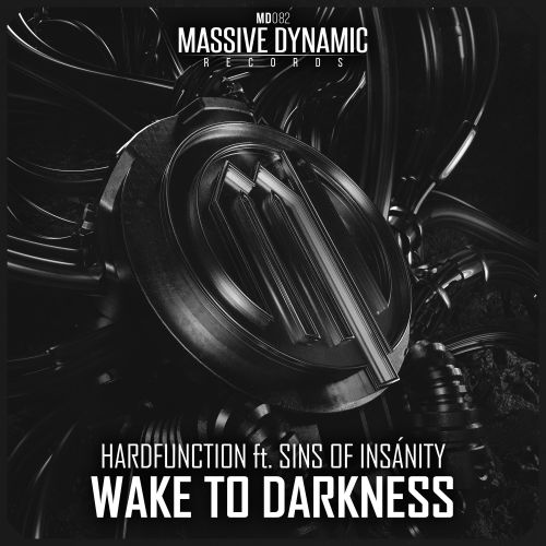 Hardfunction / Sins Of Insanity - Wake To Darkness - Massive-dynamic Records - 04:28 - 24.08.2020