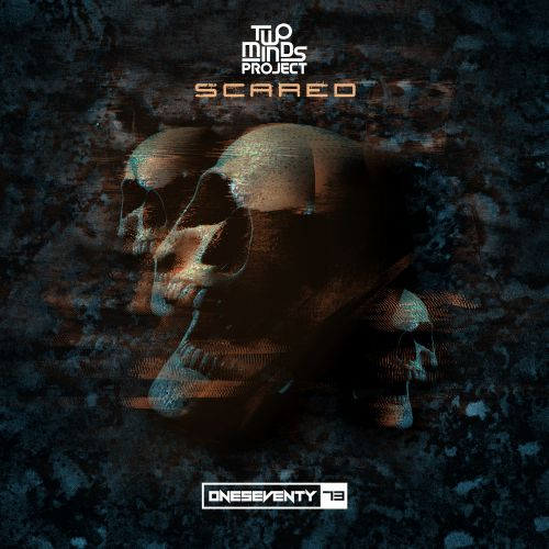 Two Minds Project - Scared - OneSeventy - 03:51 - 03.09.2020