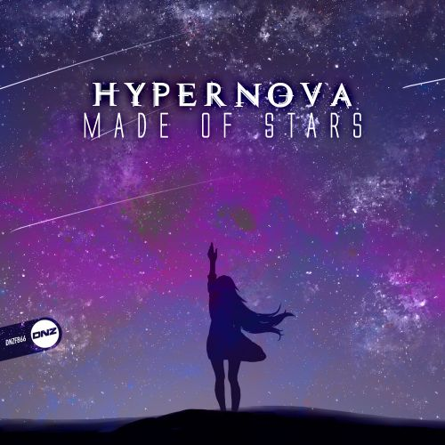 HyperNova - Made Of Stars - DNZ Records - 06:07 - 19.09.2020
