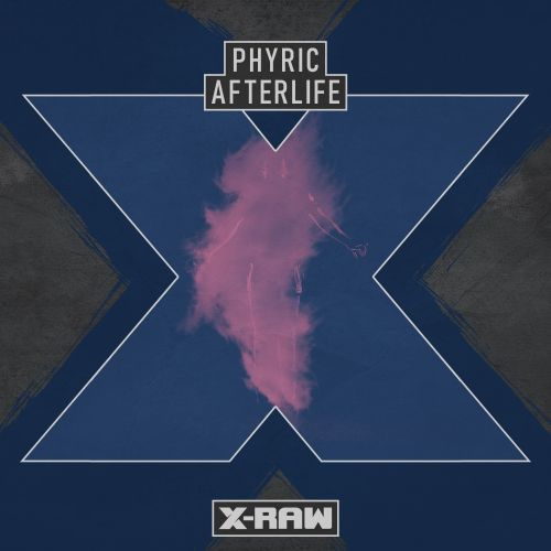 Phyric - Afterlife - X-Raw - 04:24 - 24.09.2020