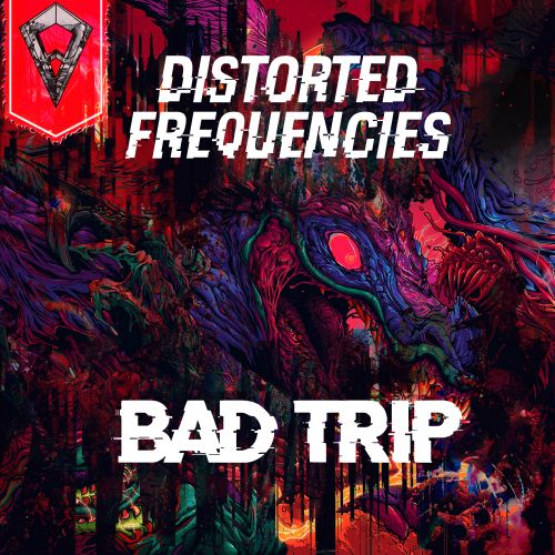 Distorted Frequencies - Bad Trip - Filthy Face Records - 02:57 - 30.09.2020