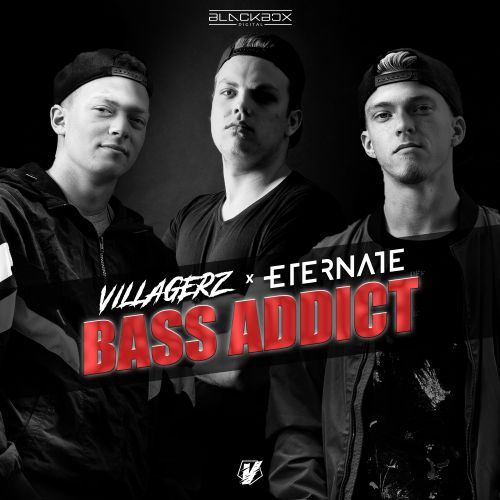 Villagerz & Eternate - Bass Addict - Blackbox Digital - 04:08 - 06.10.2020