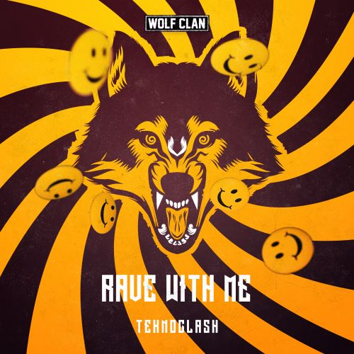 Teknoclash - Rave With Me - Wolf Clan - 03:01 - 29.09.2020